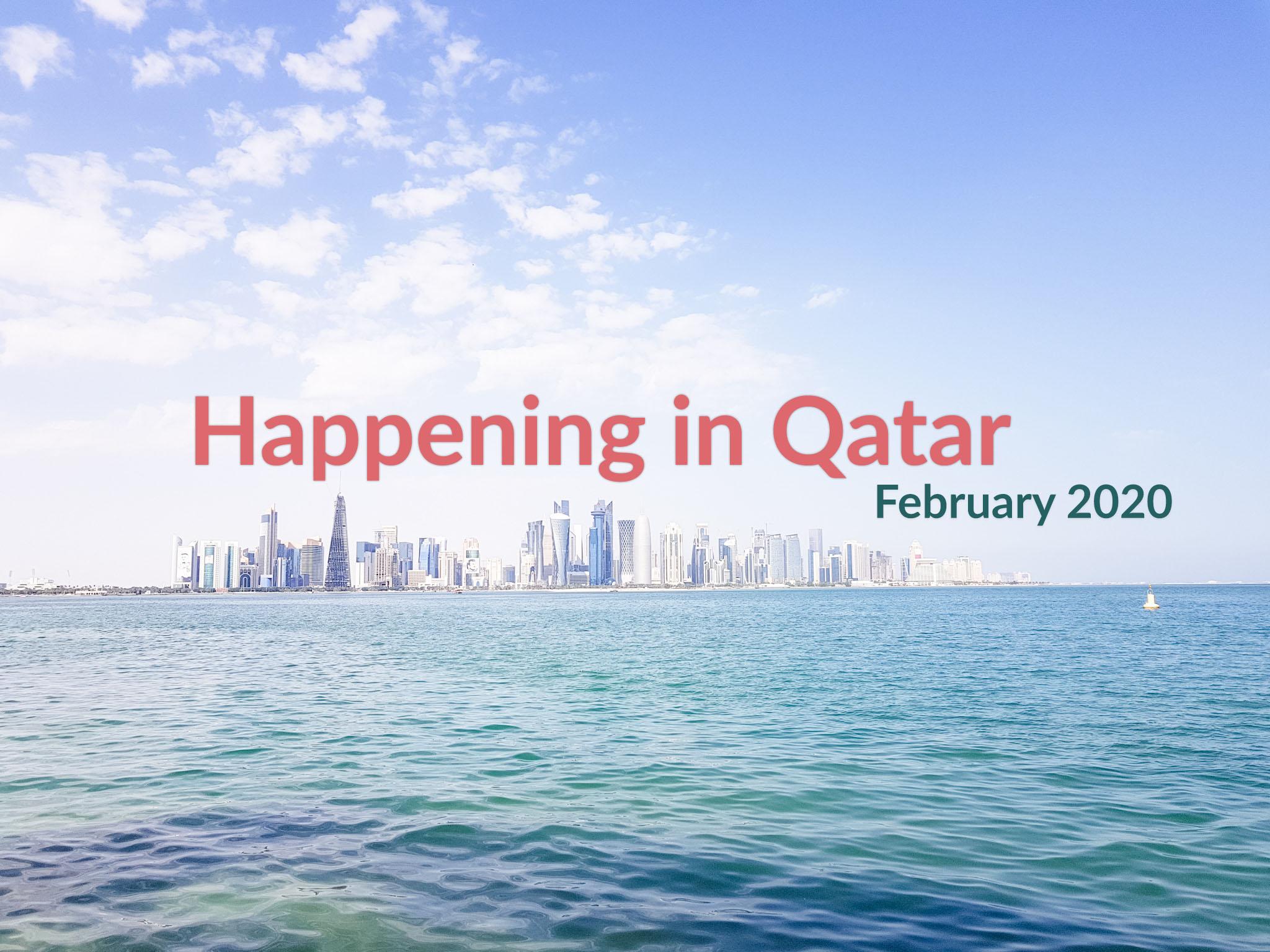 Happening in Qatar: February 2020.