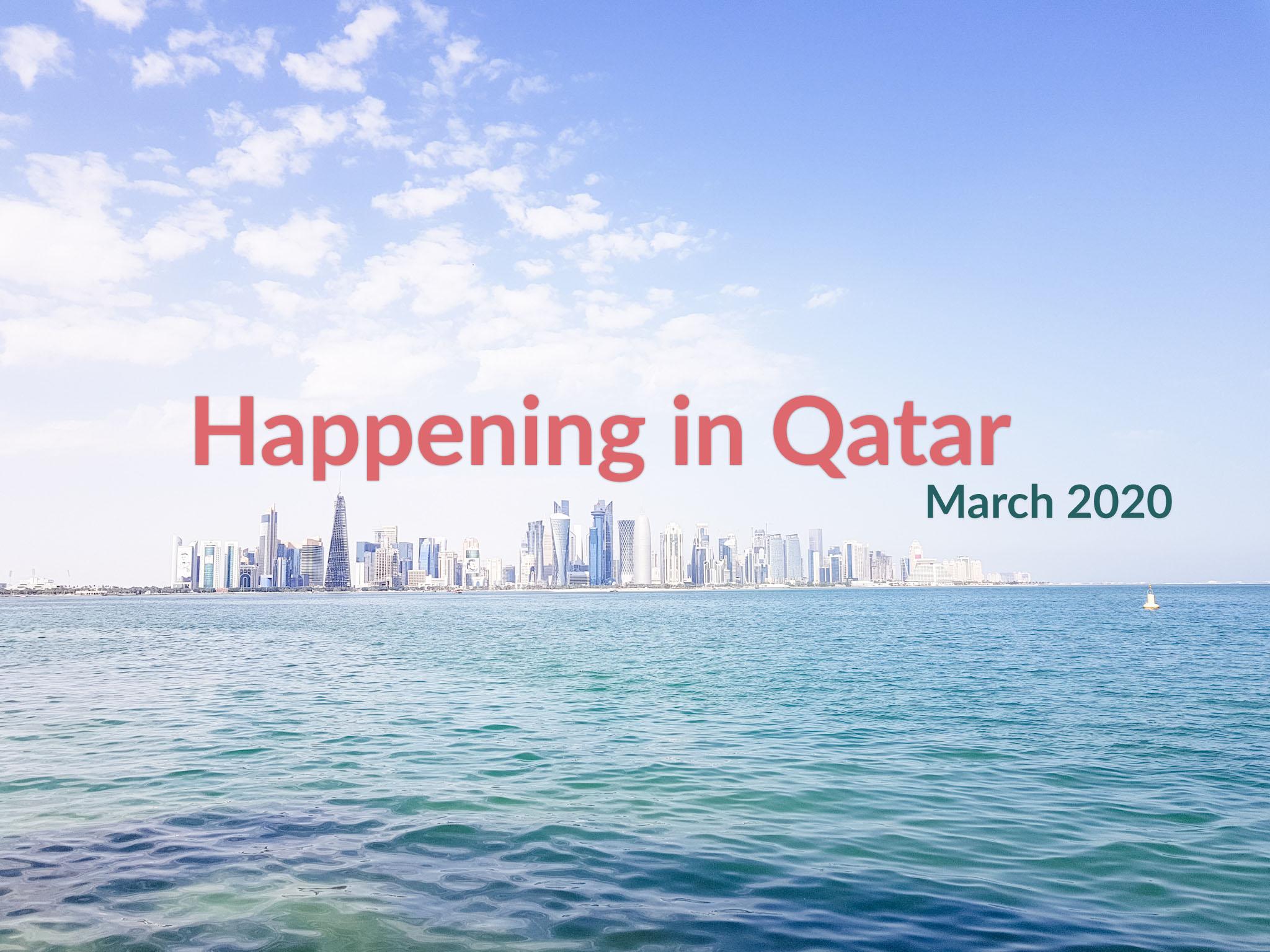 Happening in Qatar: March 2020.